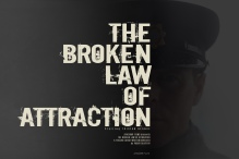 Paddy Slattery's film the broken law of attraction poster